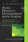 Agile Product Management with Scrum: Creating Products that Customers Love (Addison-Wesley Signature Series (Cohn)) - Roman Pichler