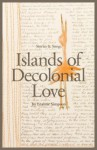 Islands of Decolonial Love (Literary Collection) - Leanne Simpson