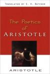 Poetics - Aristotle - Aristotle, Samuel Henry Butcher
