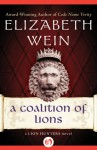 A Coalition of Lions - Elizabeth Wein