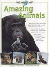 Amazing Animals: Wild Animal Planet Series - Michael Chinery