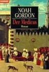 Der Medicus. Roman. - Noah Gordon
