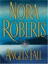 Angels Fall - Nora Roberts