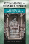Ghosts and Haunted Places - Rosemary Ellen Guiley