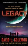 Legacy: An Event Group Thriller - David Lynn Golemon