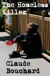 The Homeless Killer - Claude Bouchard