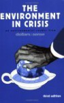 The Environment in Crisis: An Environmental Reader from Dollars & Sense - Daniel Fireside, Toussaint Lossier, Adria Scharf, Thad Williamson