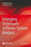 Emerging Techniques In Power System Analysis - Zhaoyang Dong, Ma Jian, Pei Zhang, Junhua Zhao, Mohsin Ali, Mencius, Xia Yin