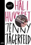 Hål i huvudet - Jenny Jägerfeld