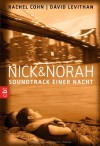 Nick & Norah: Soundtrack einer Nacht - Rachel Cohn, David Levithan