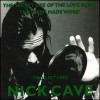 The Secret Life of the Love Song/The Flesh Made Word: Two Lectures by Nick Cave - Nick Cave