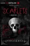 The Scarlets: An Asylum Novella - Madeleine Roux