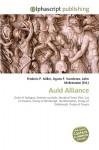 Auld Alliance - Agnes F. Vandome, John McBrewster, Sam B Miller II