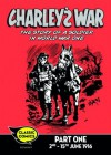 Charley's War Comic Part 1: 2nd - 15th June 1916: 23 (Charley's War Comics) - Pat Mills, Joe Colquhoun