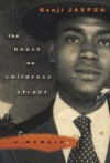 The House on Childress Street: A Memoir - Kenji Jasper