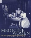 Medicine Women: The Story of Early-American Women Doctors - Cathy Luchetti