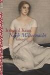 Nach Mitternacht - Irmgard Keun