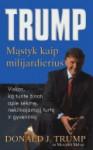 Trump: mąstyk kaip milijardierius (15x22) - Donald Trump