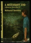 A Necessary End: A Novel Of World War Ii - Nathaniel Benchley