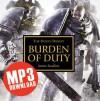 Burden of Duty - James Swallow, John Banks, Toby Longworth, Ramon Tikaram