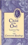 Child of the Owl: With Connected Readings - Laurence Yep