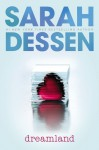 Dreamland (Audio) - Sarah Dessen, Liz Morton