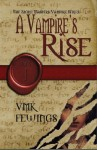 A Vampire's Rise (The Stone Masters Vampire, #1) - Vanessa Fewings
