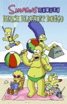 Simpsons Comics Beach Blanket Bongo - Matt Groening