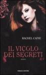 Il vicolo dei segreti (The Morganville Vampires #3) - Rachel Caine, Silvia Quadrelli