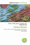 Fatima Bhutto - Frederic P. Miller, Agnes F. Vandome, John McBrewster