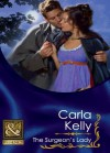 The Surgeon's Lady (Mills & Boon Historical) - Carla Kelly