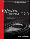 Effective Objective-C 2.0: 52 Specific Ways to Improve Your IOS and OS X Programs - Matt Galloway