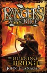 Ranger's Apprentice 2: The Burning Bridge - John Flanagan