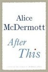 After This - Alice McDermott