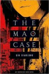 The Mao Case: An Inspector Chen Novel - Qiu Xiaolong