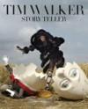 Tim Walker: Story Teller - Tim Walker, Ruth Ansel