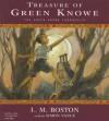 Treasure Of Green Knowe [UNABRIDGED] - L.M. Boston, Simon Vance