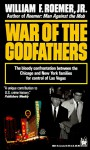 War of the Godfathers - William F. Roemer Jr.
