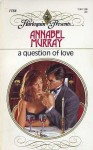 A Question of Love - Annabel Murray