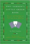 Phil Gordon's Little Green Book - Phil Gordon, Annie Duke, Howard Lederer