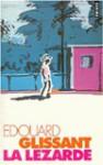 La Lezarde (Fiction, Poetry & Drama) - Glissant, Édouard Glissant