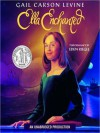 Ella Enchanted (Audio) - Gail Carson Levine, Eden Riegel