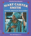 Mary Carter Smith: African-American Storyteller - Babs Bell Hajdusiewicz
