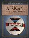 African Myths and Beliefs - Tony Allan, Fergus Fleming, Charles Phillips