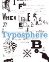 Typosphere: New Fonts to Make You Think - Marta Serrats, Pilar Cano