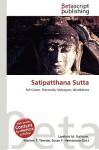 Satipatthana Sutta - Lambert M. Surhone, VDM Publishing, Susan F. Marseken