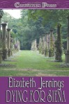 Dying for Siena - Elizabeth Jennings