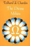 The Divine Milieu (Perennial Library) - Pierre Teilhard de Chardin