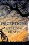 Deceptions: A Novel - Rebecca Frayn