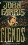 Fiends - John Farris
